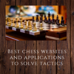 Best chess websites and applications to solve tactics