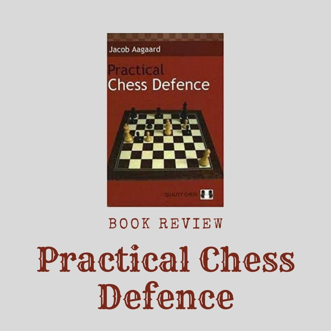 Book Review – Practical Chess Defence