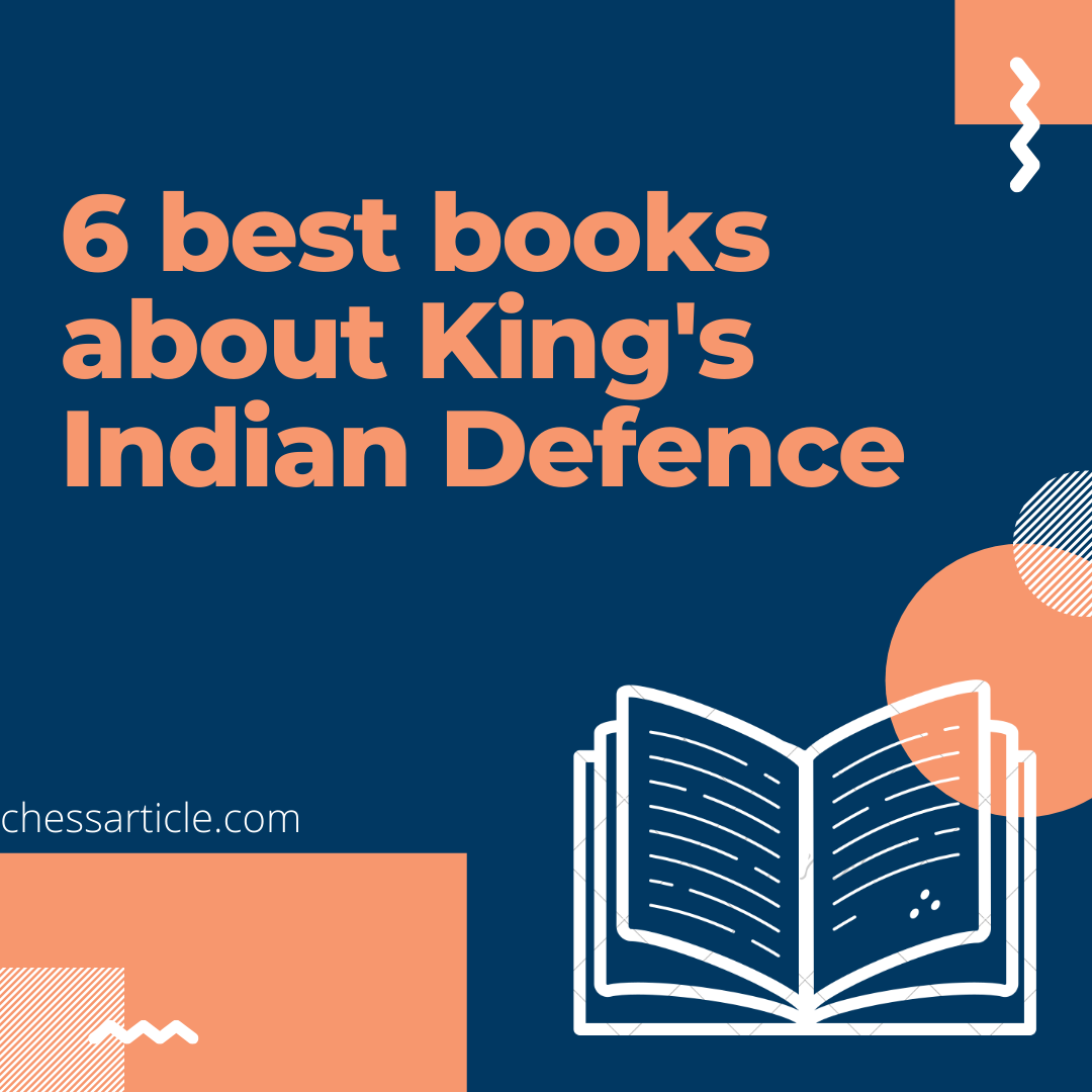 6 best books about King's Indian Defence