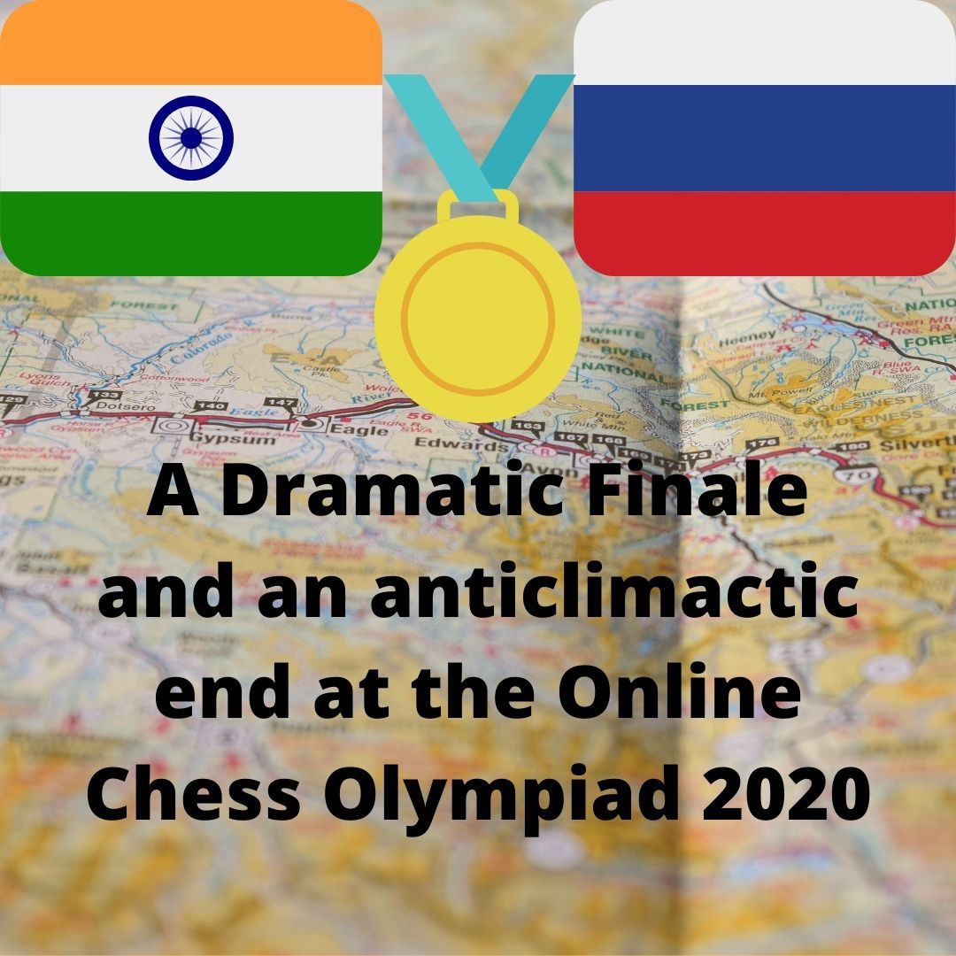A Dramatic Finale and an anticlimactic end at the Online Chess Olympiad 2020