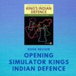 Book review – Opening simulator kings Indian defence