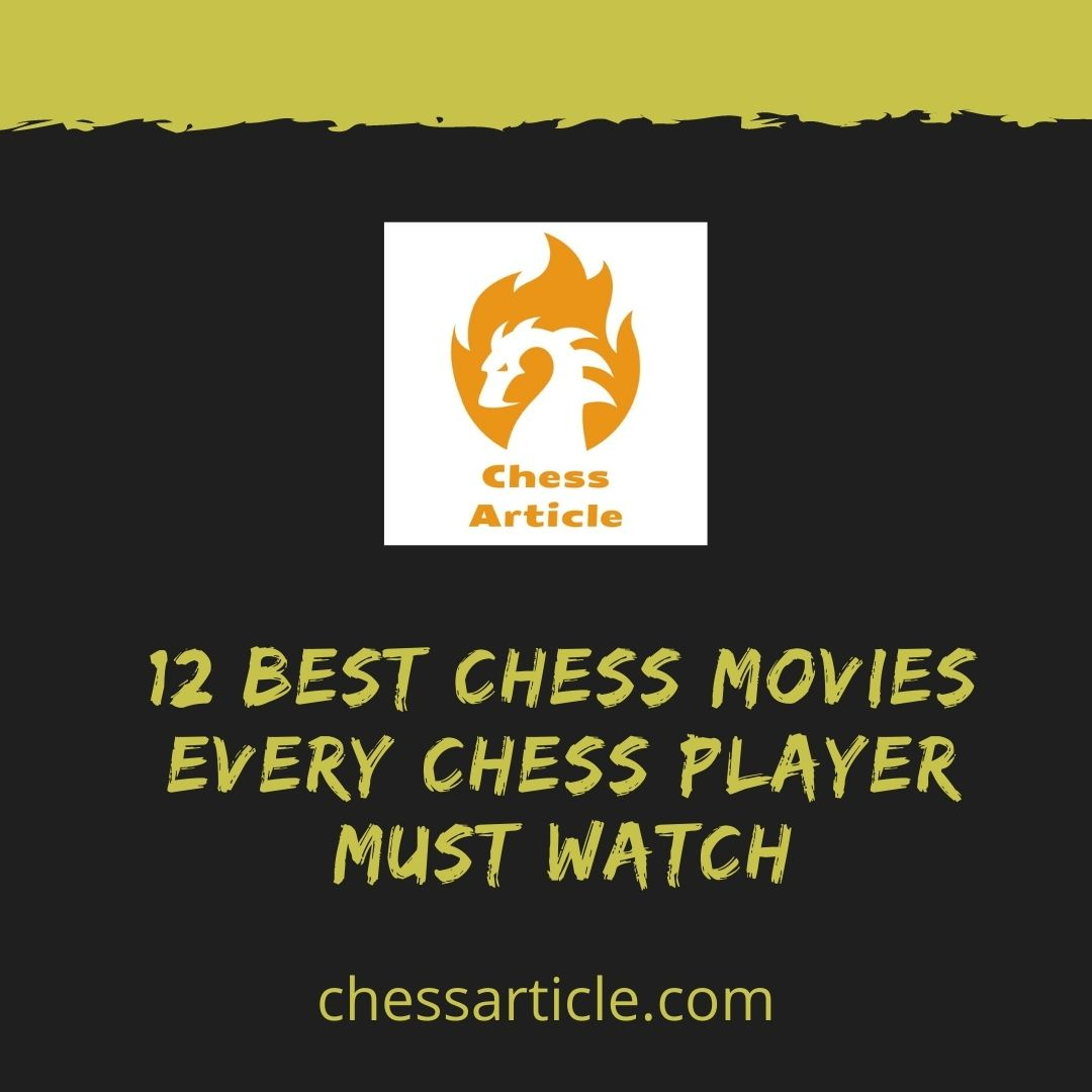 12 best chess movies every chess player must watch