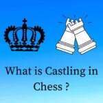 What is Castling in Chess ?