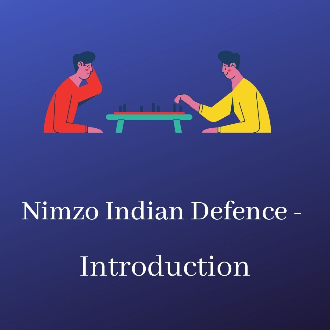 Nimzo Indian Defence – Introduction