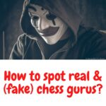 How to spot real and (fake) chess gurus