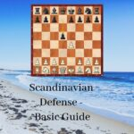Scandinavian Defense - Basic Guide