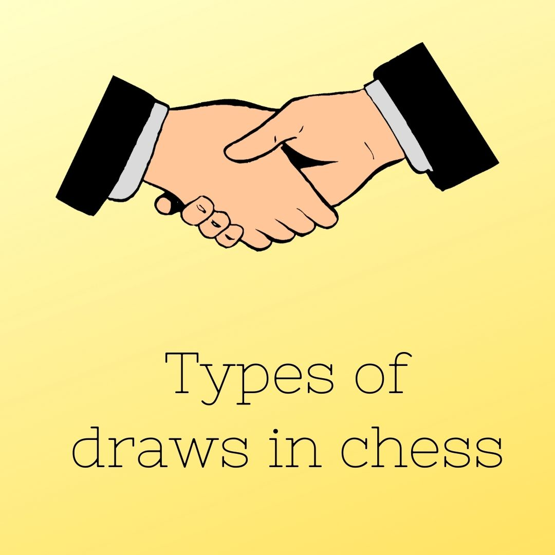 Types of draws in chess